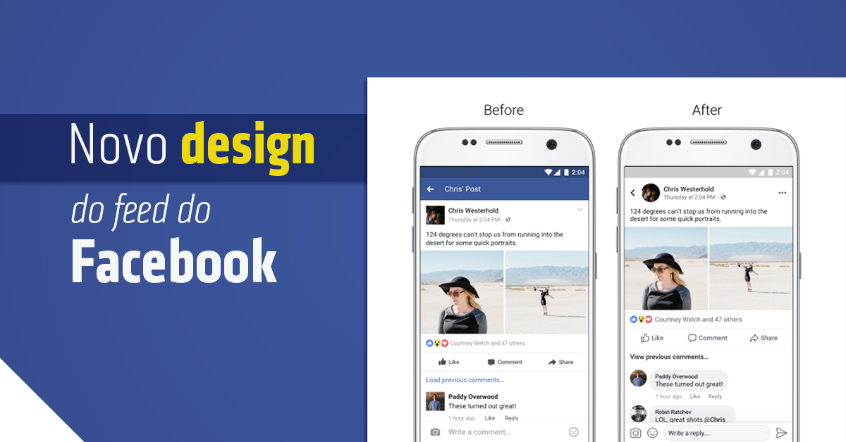 Novo Design do Feed de Notícias do Facebook – Fique Atento: isso pode exigir uma ação de quem possui Página