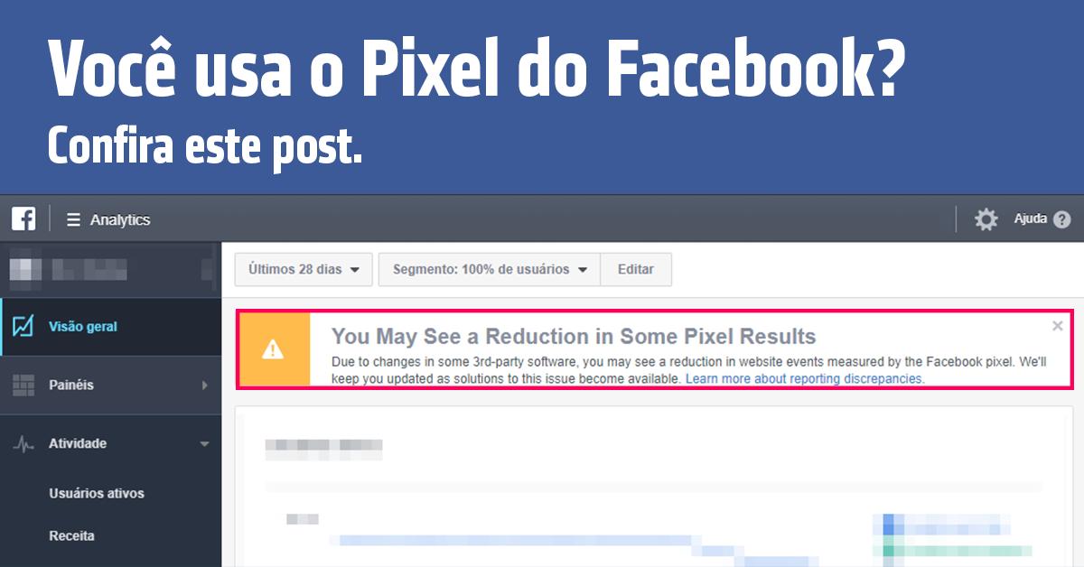 Novidade: Extensão Bloqueia Pixel do Facebook e Afeta Retargeting