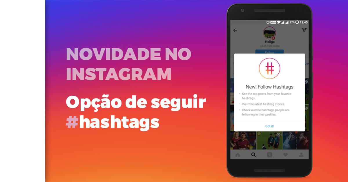 Como seguir hashtags pelo Instagram