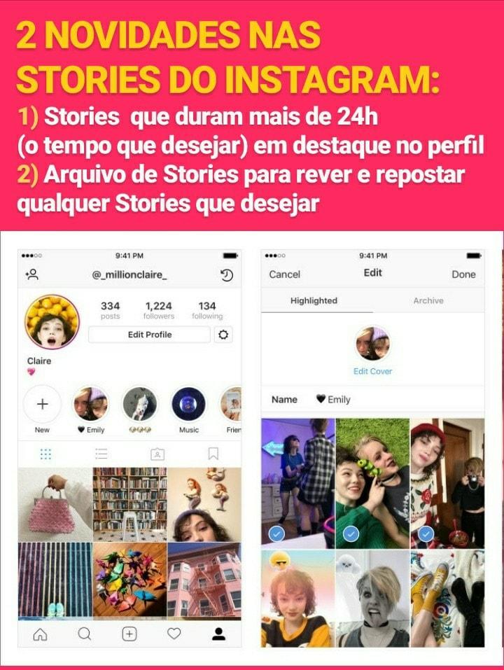 Novidades no Intagram: Stories que duram mais de 24horas - arquivo de Stories
