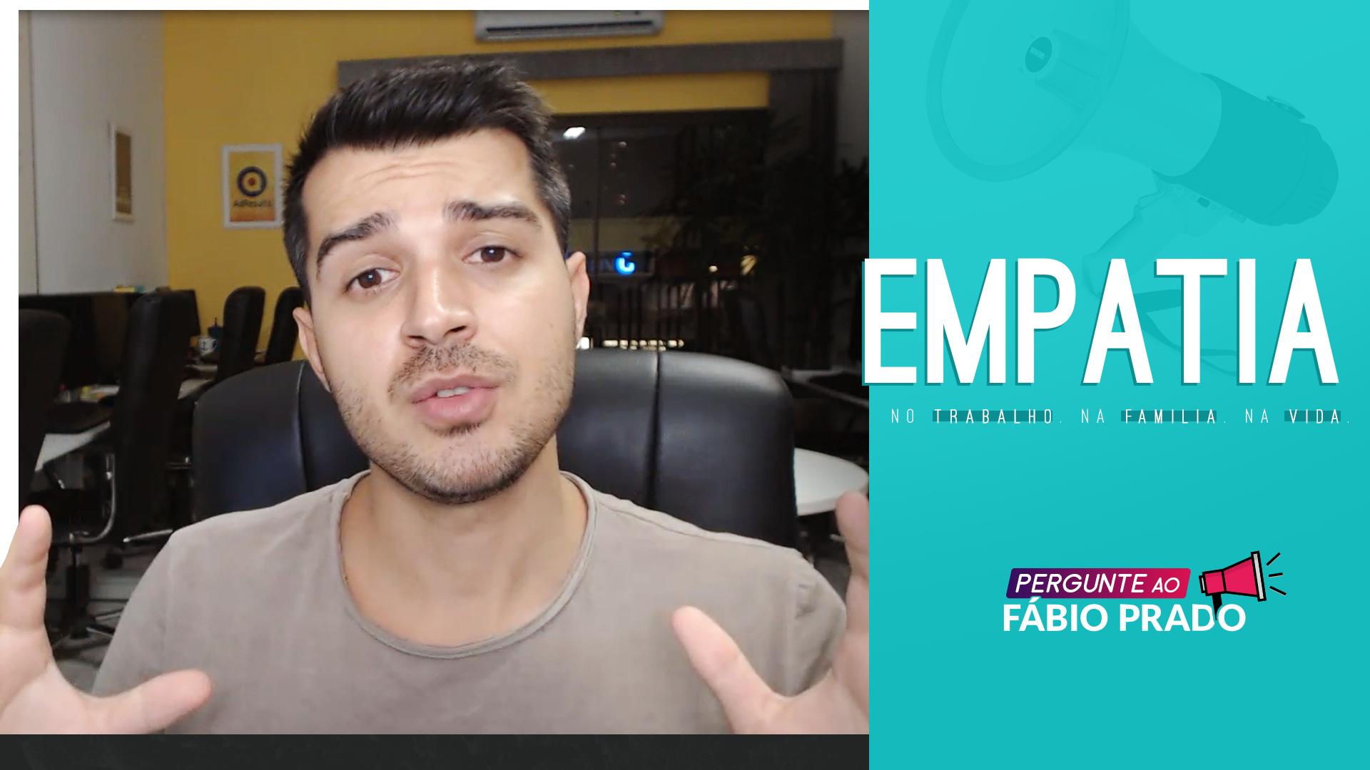 O poder da EMPATIA: para transformar seu ambiente de trabalho e atrair clientes