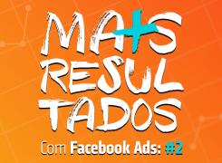 Mais Resultados Com Facebook Ads: #2 | Planejamento Estratégico para Infoprodutos