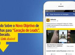 Geração de Leads Com Facebook Ads – Saiba Tudo Sobre Esse Novo Objetivo De Campanha