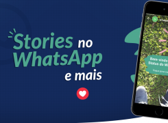 """Stories"" no WhatsApp e mais!"