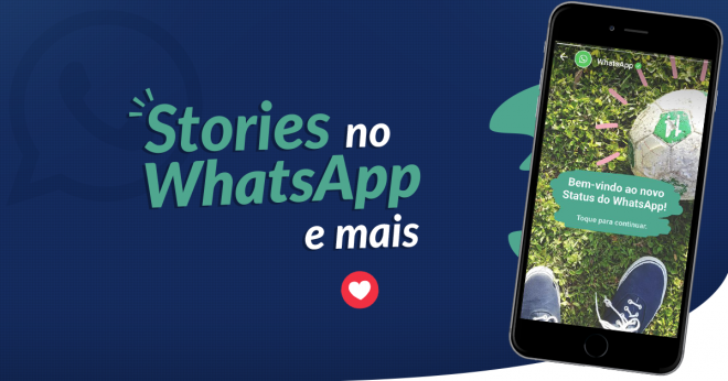 """""""Stories"""" no WhatsApp e mais!"""