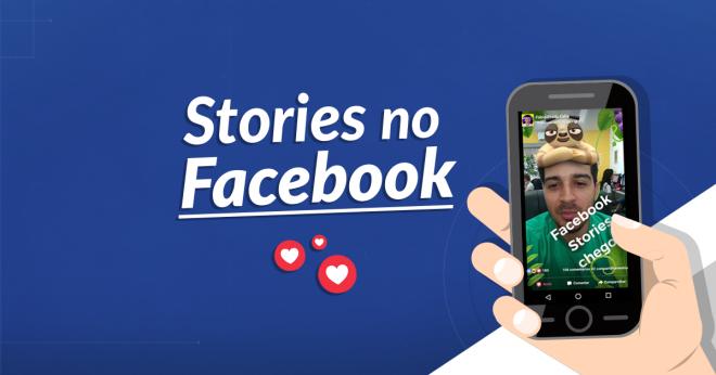 """""""Stories"""" são liberadas dentro do Facebook"""